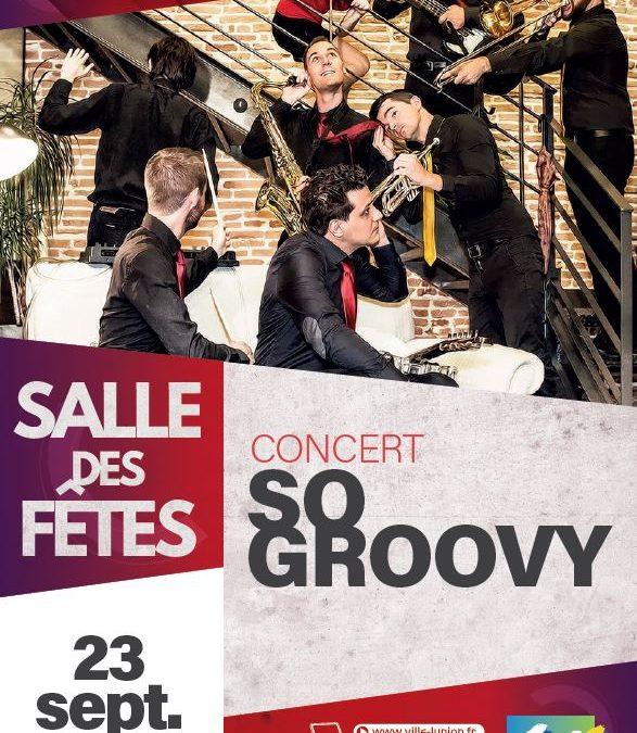 So Groovy en concert à la salle des fêtes le samedi 23 sept.