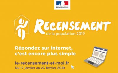 LE RECENSEMENT SE DÉROULE DANS VOTRE COMMUNE DU 17 JANVIER AU 23 FÉVRIER 2019
