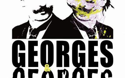 THÉÂTRE GEORGES ET GEORGES vendredi 28 février à 20h30 à la Grande Halle